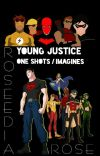 Young Justice One Shots / Imagines cover