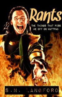 Rants: The Things That Piss Me Off On Wattpad cover