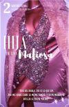 Hija De Una Mafiosa © [#2 MORTEM] cover