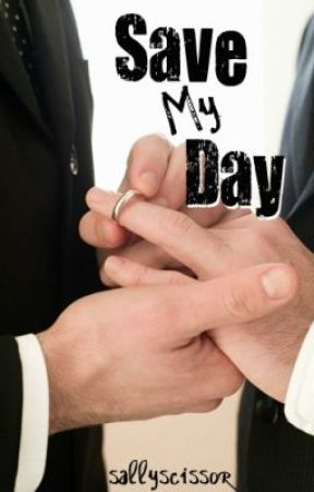 Save My Day (boyxboy) by sallyscissor