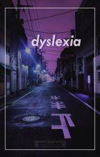 dyslexia ➸ baekyeol  by bhluvddy