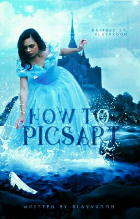 How To Picsart by slayvxdom