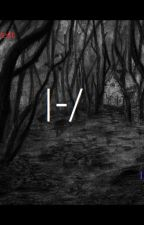 The Forest - Part 2// A Twenty One Pilots fanfic |-/ by EpicTaro