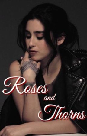 Roses and Thorns (Lauren/You) by nonneurotypical