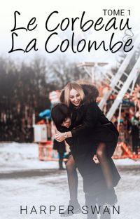 Le Corbeau et la Colombe - Tome 1 cover