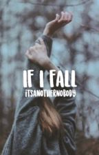 If I Fall // Fantastic Beasts by itsanothernobody