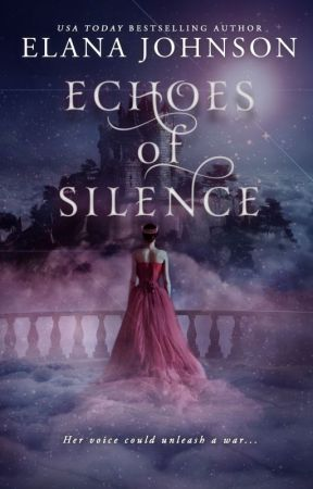 Echoes of Silence by elanajohnson