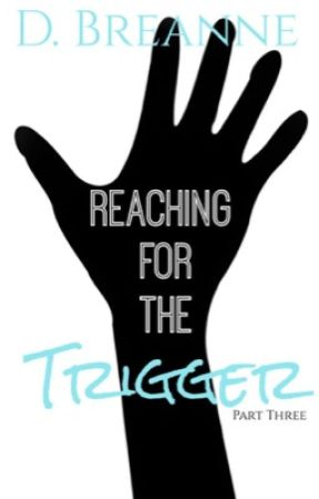 Reaching For The Trigger 3 by PrettyNGolden