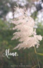 Alone. by MahnoorN15