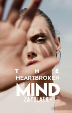 The Heartbroken Mind by zayblack-