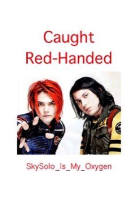 Caught Red-Handed (Danger Days Oneshot - Frerard) by mychemicalstarwars