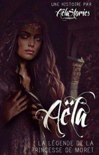 Aëla - La Légende de la Princesse De Moret cover