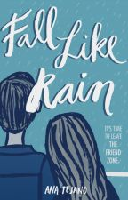 Fall Like Rain (Preview) by anatejano