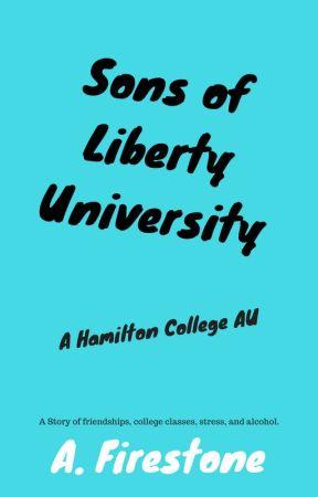 Sons of Liberty University   Hamilton College AU by Ashburn1198