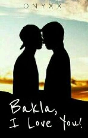 Bakla,I Love You! (bxb) by modernongbinata