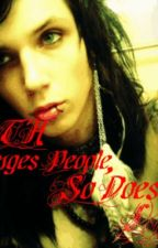 Death Changes People (Andy Biersack Love Story) (ON HOLD) by RaisedByWuuves