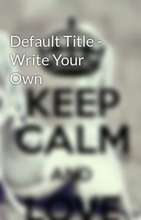 Default Title - Write Your Own by VaishuRajput