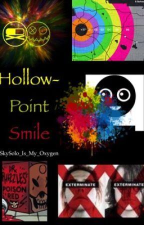 Hollow-Point Smile by mychemicalstarwars