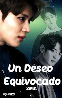 Un Deseo Equivocado (2Min) cover