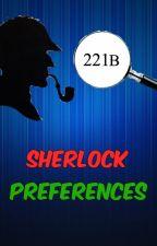 Sherlock Preferences by PricklyHedgie
