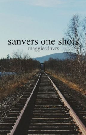 one shots | sanvers by maggiesdnvrs