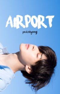 airport ❥ yoonmin [os] cover