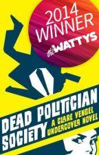 Dead Politician Society by RobinSpano