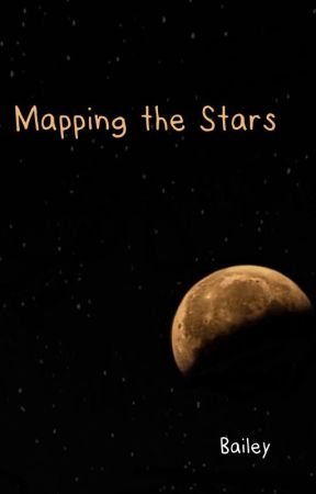 Mapping the Stars - {One Shot?} by bailey_the_nerd