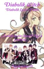 Diabolik Witch(Diabolik Lovers Fanfic) [discontinued] by Nqchristine18