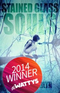 Stained Glass Souls (Wattys 2014, Collector's Dream Award Winner) cover