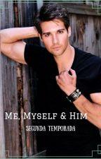 Me, myself & him by novelasdejamesmaslow