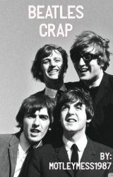 Random Beatles Crap by MotleyMess1987
