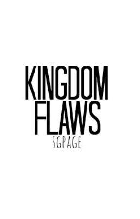 Kingdom Flaws by egapgs