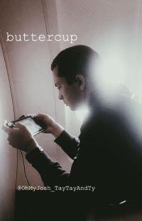 buttercup// Tyler Joseph X Reader cover