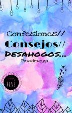 Confesiones// Consejos// Desahogos... by Pauviruega