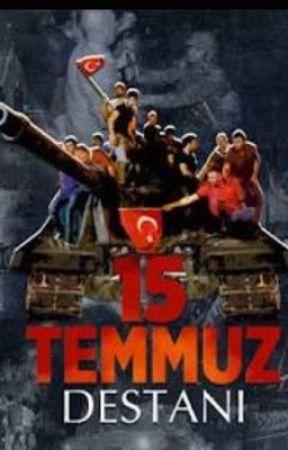 15 TEMMUZ DESTANI by TCMehmetn