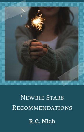 Newbie Stars Recommendations