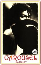 Carousel {Michael Jackson Love Story} [with NEW, additional chapter 6] by RedBird13