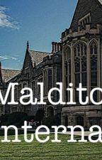 Maldito Internado by Ami_923