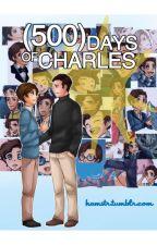 500 Days of Charles  //  Cherik by EmiJey