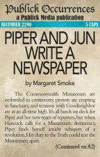 Piper and Jun Write a Newspaper by MargaretSmoke