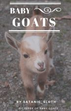 Baby Goats by Satanic_Sloth