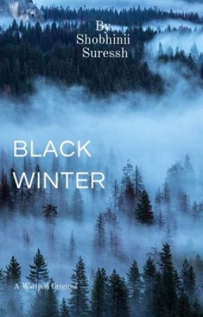Black Winter[Completed] by Shobster