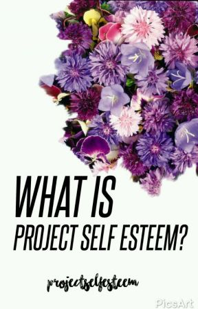 What is #ProjectSelfEsteem by projectselfesteem