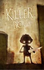 Killer boy by dontfkncare