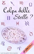Colpa delle stelle? by Girl_Planet