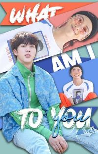 What am i to you? [NamJin] cover