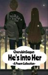 My Poems For He's Into Her By: Maxinejiji cover