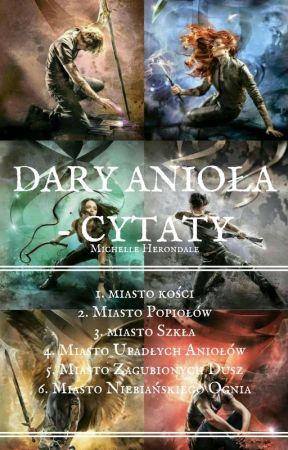 Dary Anioła - Cytaty by hugmyharrehx