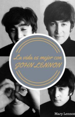 La vida es mejor con John Lennon by MeryLennon